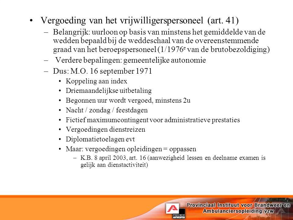 Vergoeding van het vrijwilligerspersoneel (art.