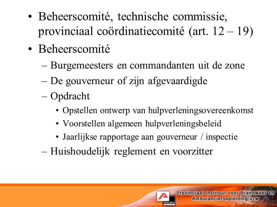 Beheerscomité, technische commissie, provinciaal coördinatiecomité (art.