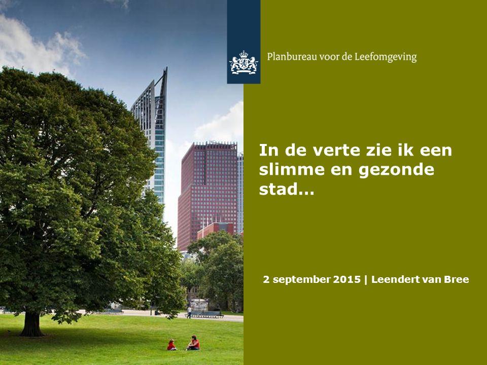 De toekomst lijkt vooral aan de stad Zéker als motor voor een duurzame economie Maar óók voor een innovatie- en investeringsopgave Om duurzame waarden toe te voegen op het gebied van gezondheid, leefbaarheid, sociaal kapitaal en zorg 2 september 2015   Leendert van Bree 2