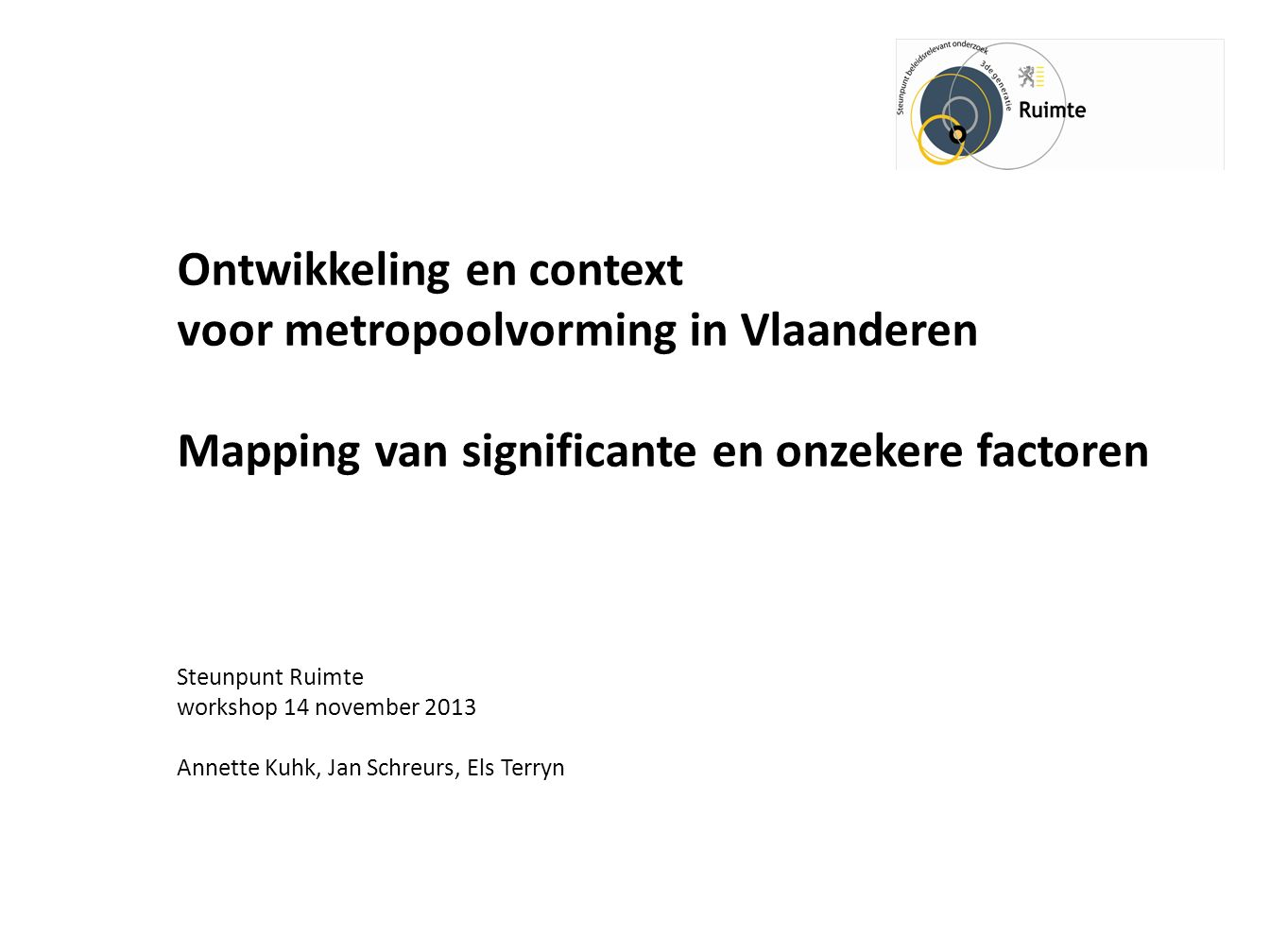 15.10-15.40 2.3.Tussentijdse conclusies (E. Terryn, J.