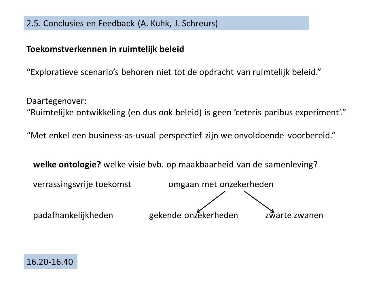 2.5. Conclusies en Feedback (A. Kuhk, J.