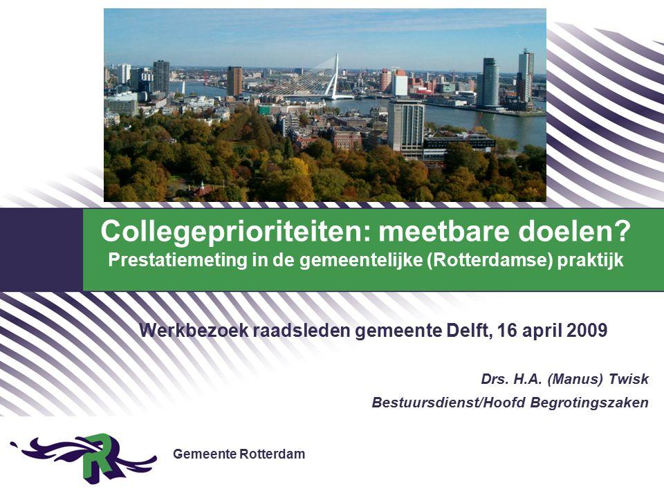 Gemeente Rotterdam 22 Inhoud 1.Gemeente Rotterdam in kerncijfers 2.Spelers in het bestuurlijke veld 3.Rotterdamse aanpak  meetbare doelen 4.Planning&Control-cyclus 5.Begrotingsopzet 6.Collegeprioriteiten: opzet 7.en werking … 8.Meetbare doelen: schieten we door?