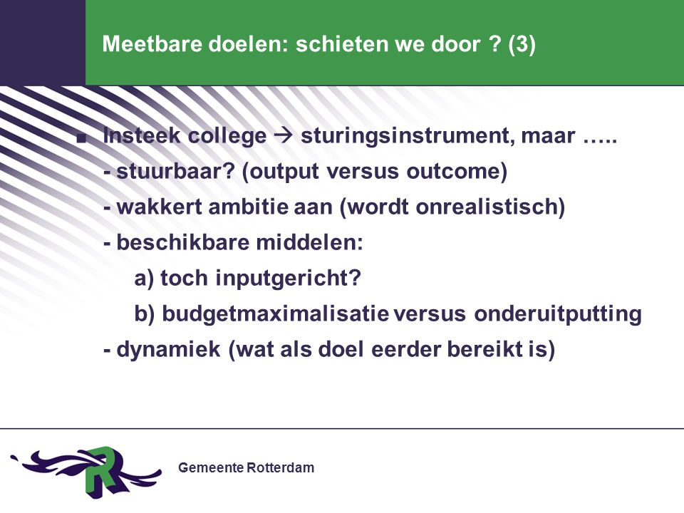 Gemeente Rotterdam Meetbare doelen: schieten we door .