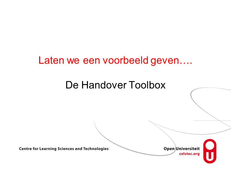 Laten we een voorbeeld geven…. De Handover Toolbox