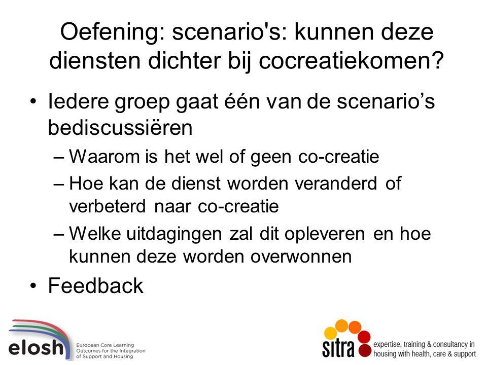 Oefening: scenario s: kunnen deze diensten dichter bij cocreatiekomen.
