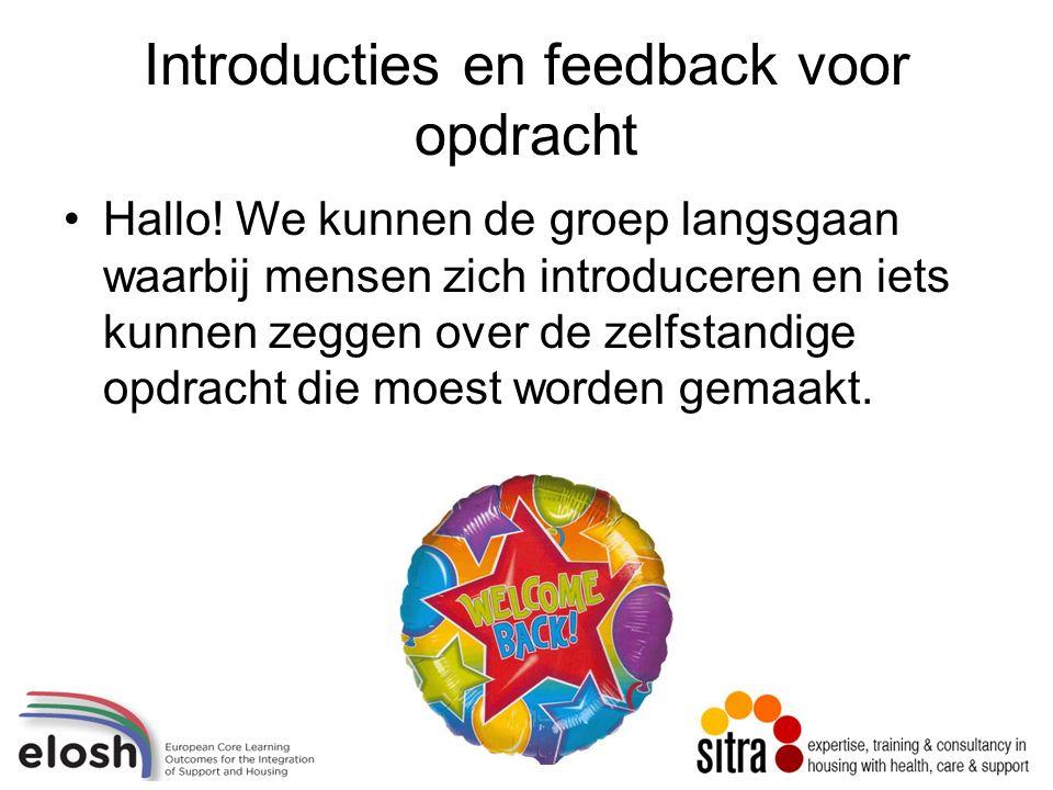 Introducties en feedback voor opdracht Hallo.