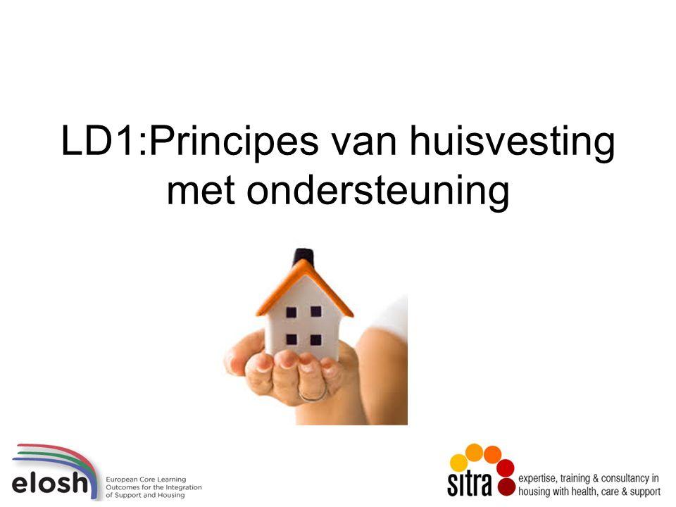 LD1:Principes van huisvesting met ondersteuning