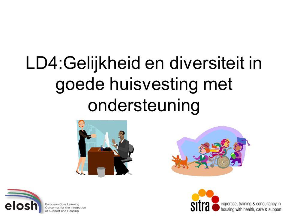 LD4:Gelijkheid en diversiteit in goede huisvesting met ondersteuning