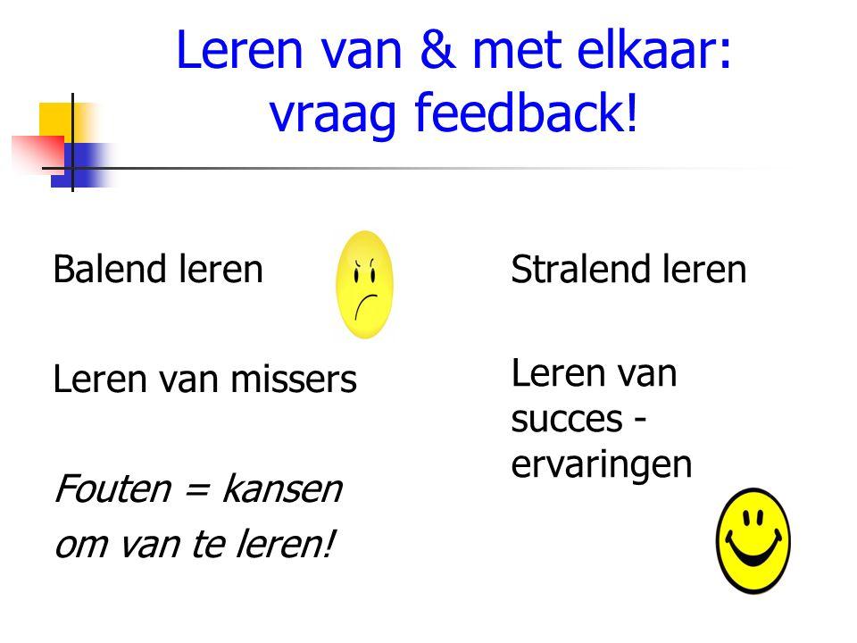 Leren van & met elkaar: vraag feedback.