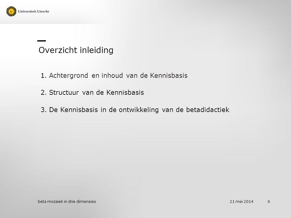 Kennisbasis - Aanleiding en doel Voortvloeiend uit: Actieplan Beter presteren: Opbrengstgericht en ambitieus van juni 2011 (OCW, 2011).