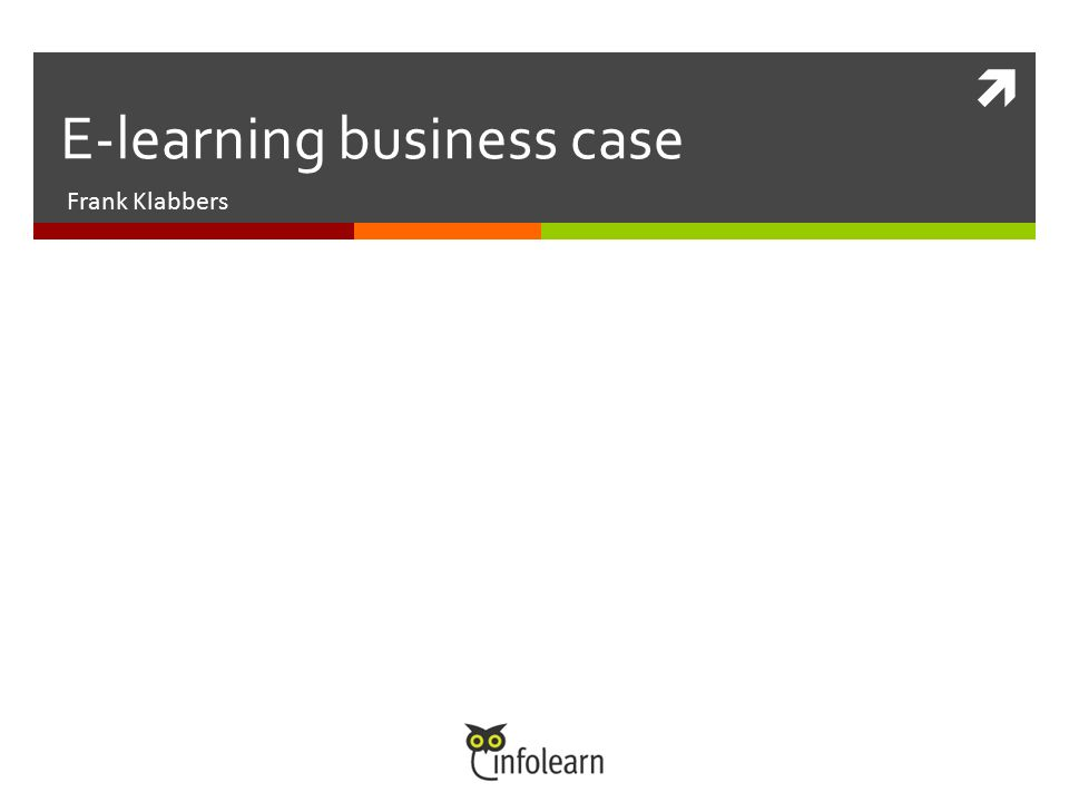  E-learning business case Frank Klabbers