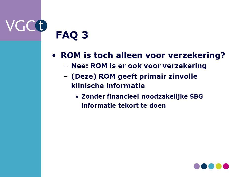 FAQ 3 ROM is toch alleen voor verzekering.