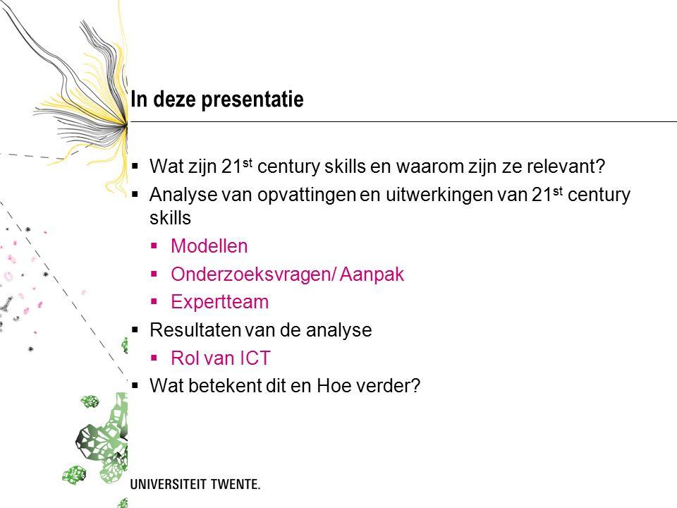 In deze presentatie  Wat zijn 21 st century skills en waarom zijn ze relevant.