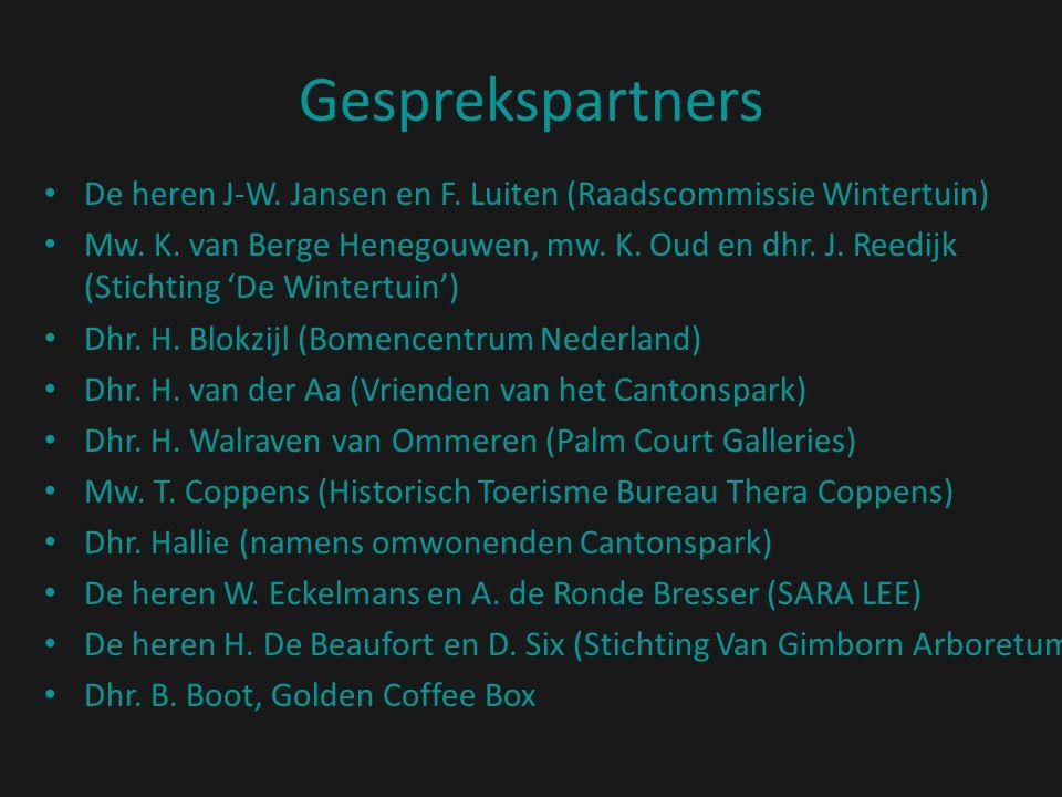 Gesprekspartners De heren J-W. Jansen en F. Luiten (Raadscommissie Wintertuin) Mw. K. van Berge Henegouwen, mw. K. Oud en dhr. J. Reedijk (Stichting '