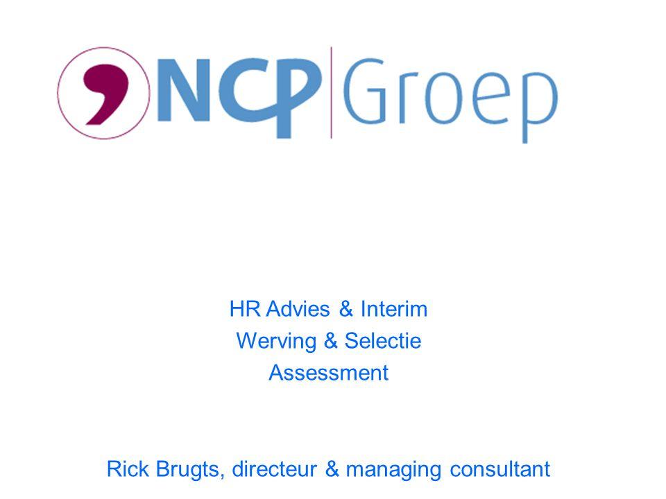 HR Advies & Interim Werving & Selectie Assessment Rick Brugts, directeur & managing consultant