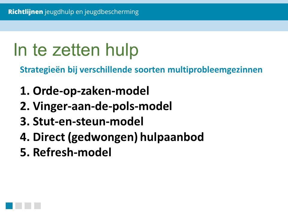 In te zetten hulp Strategieën bij verschillende soorten multiprobleemgezinnen 1.