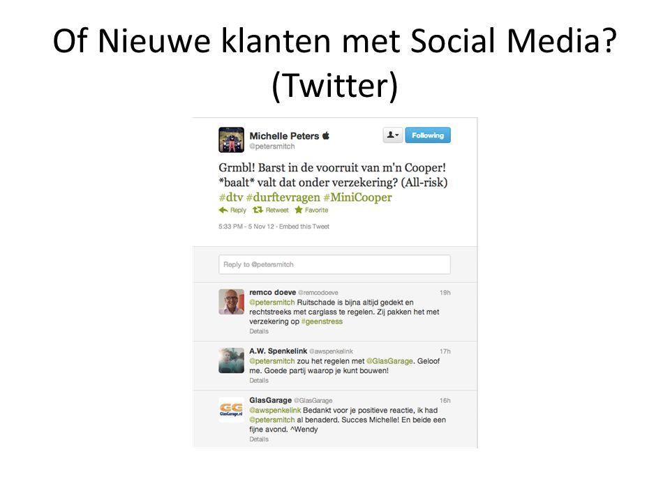 Of Nieuwe klanten met Social Media? (Twitter)