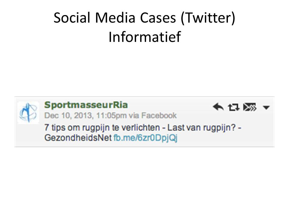 Social Media Cases (Twitter) Informatief