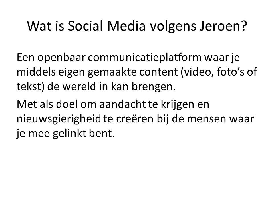 Wat is Social Media volgens Jeroen.
