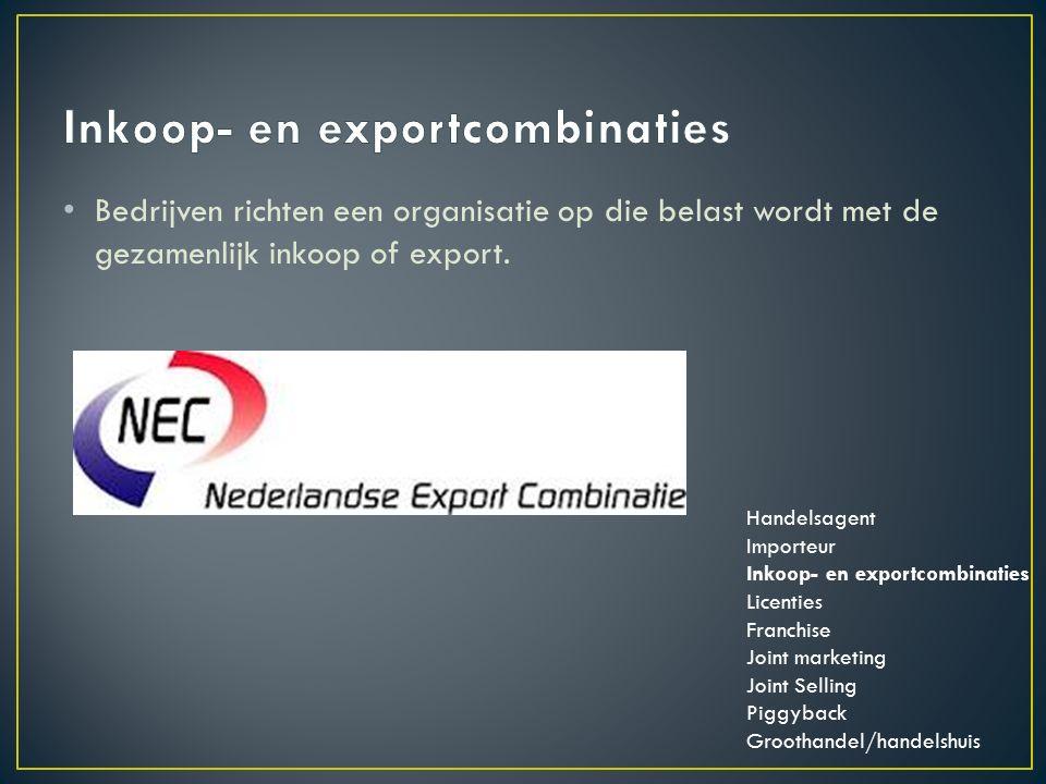 Bedrijven richten een organisatie op die belast wordt met de gezamenlijk inkoop of export.