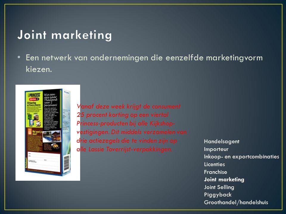 Een netwerk van ondernemingen die eenzelfde marketingvorm kiezen.