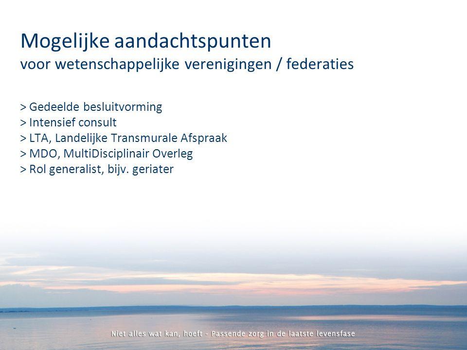 > Gedeelde besluitvorming > Intensief consult > LTA, Landelijke Transmurale Afspraak > MDO, MultiDisciplinair Overleg > Rol generalist, bijv.