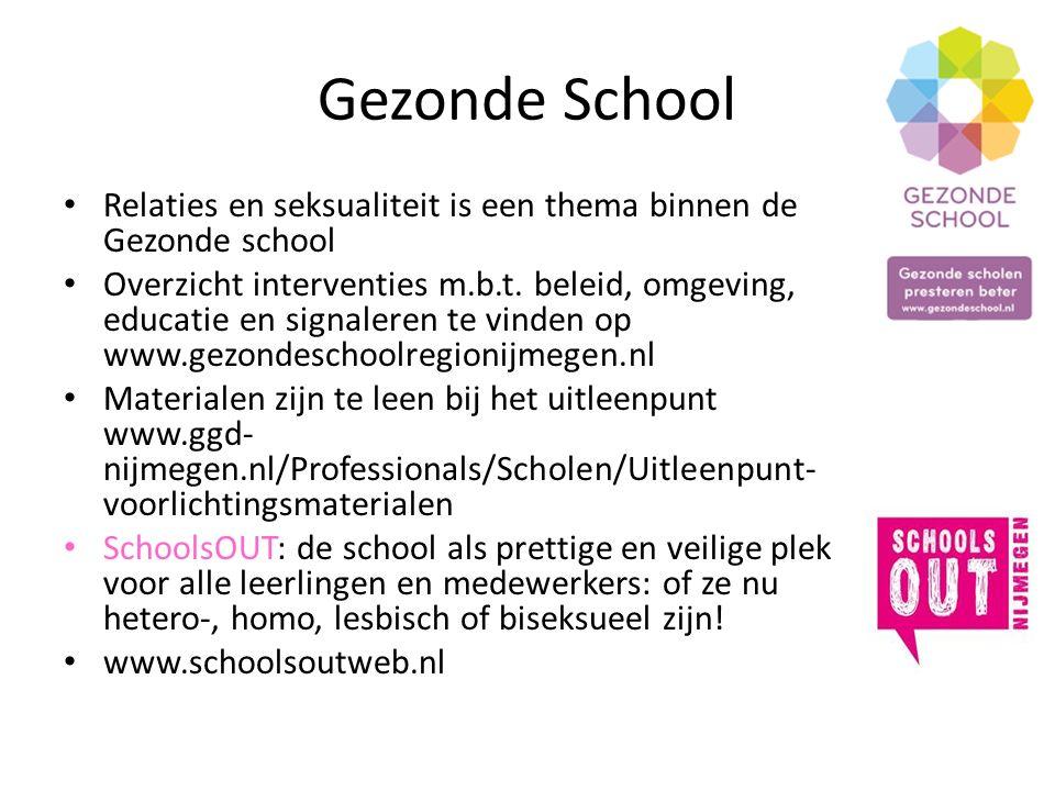 Gezonde School Relaties en seksualiteit is een thema binnen de Gezonde school Overzicht interventies m.b.t. beleid, omgeving, educatie en signaleren t