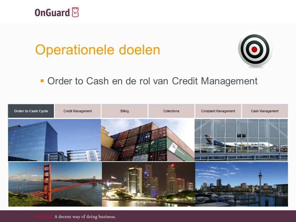 Operationele doelen  Order to Cash en de rol van Credit Management