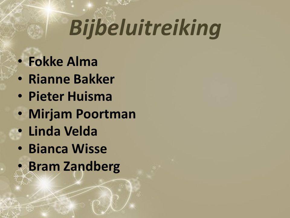 Bijbeluitreiking Fokke Alma Rianne Bakker Pieter Huisma Mirjam Poortman Linda Velda Bianca Wisse Bram Zandberg