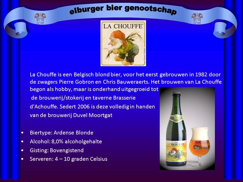 La Chouffe is een Belgisch blond bier, voor het eerst gebrouwen in 1982 door de zwagers Pierre Gobron en Chris Bauweraerts.