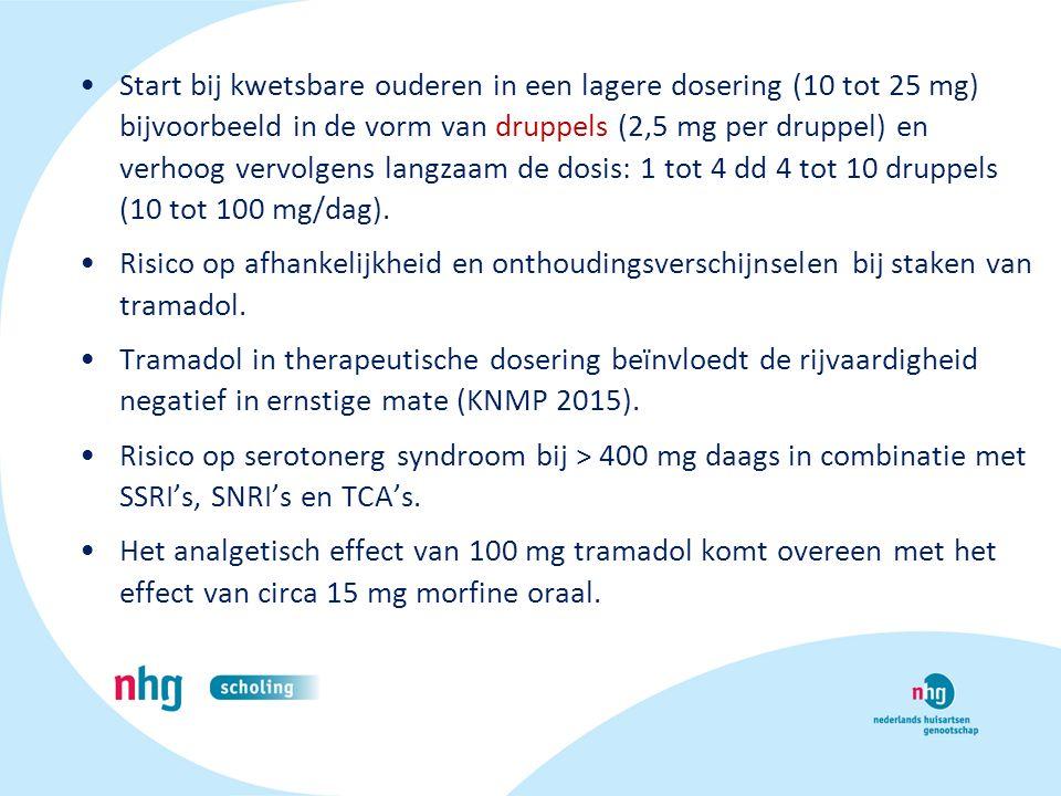 Start bij kwetsbare ouderen in een lagere dosering (10 tot 25 mg) bijvoorbeeld in de vorm van druppels (2,5 mg per druppel) en verhoog vervolgens lang