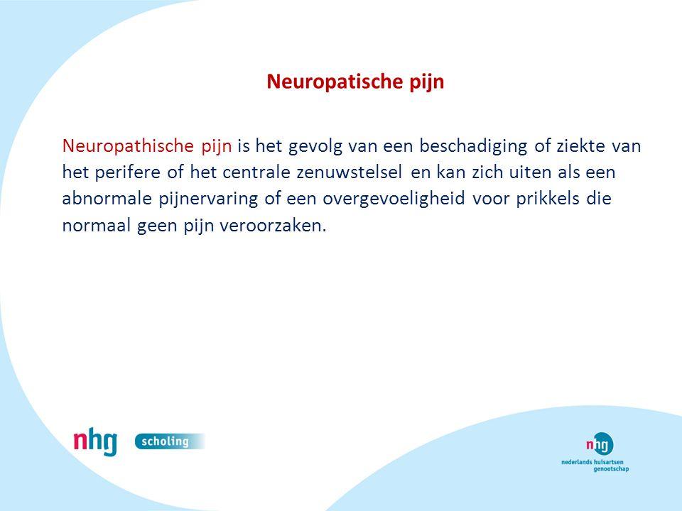 Neuropatische pijn Neuropathische pijn is het gevolg van een beschadiging of ziekte van het perifere of het centrale zenuwstelsel en kan zich uiten al