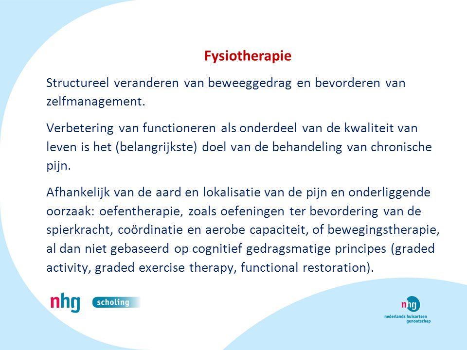 Fysiotherapie Structureel veranderen van beweeggedrag en bevorderen van zelfmanagement. Verbetering van functioneren als onderdeel van de kwaliteit va