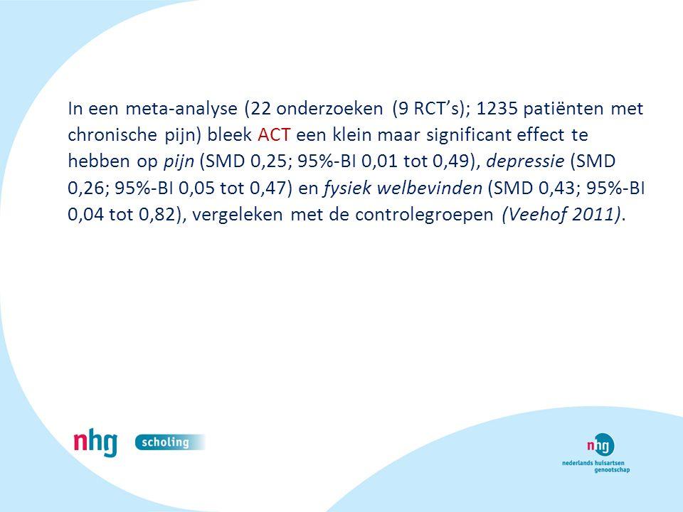 In een meta-analyse (22 onderzoeken (9 RCT's); 1235 patiënten met chronische pijn) bleek ACT een klein maar significant effect te hebben op pijn (SMD