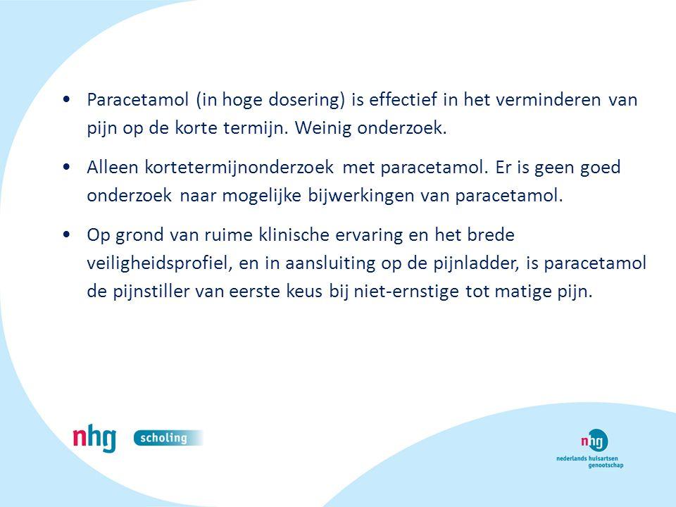 Paracetamol (in hoge dosering) is effectief in het verminderen van pijn op de korte termijn. Weinig onderzoek. Alleen kortetermijnonderzoek met parace