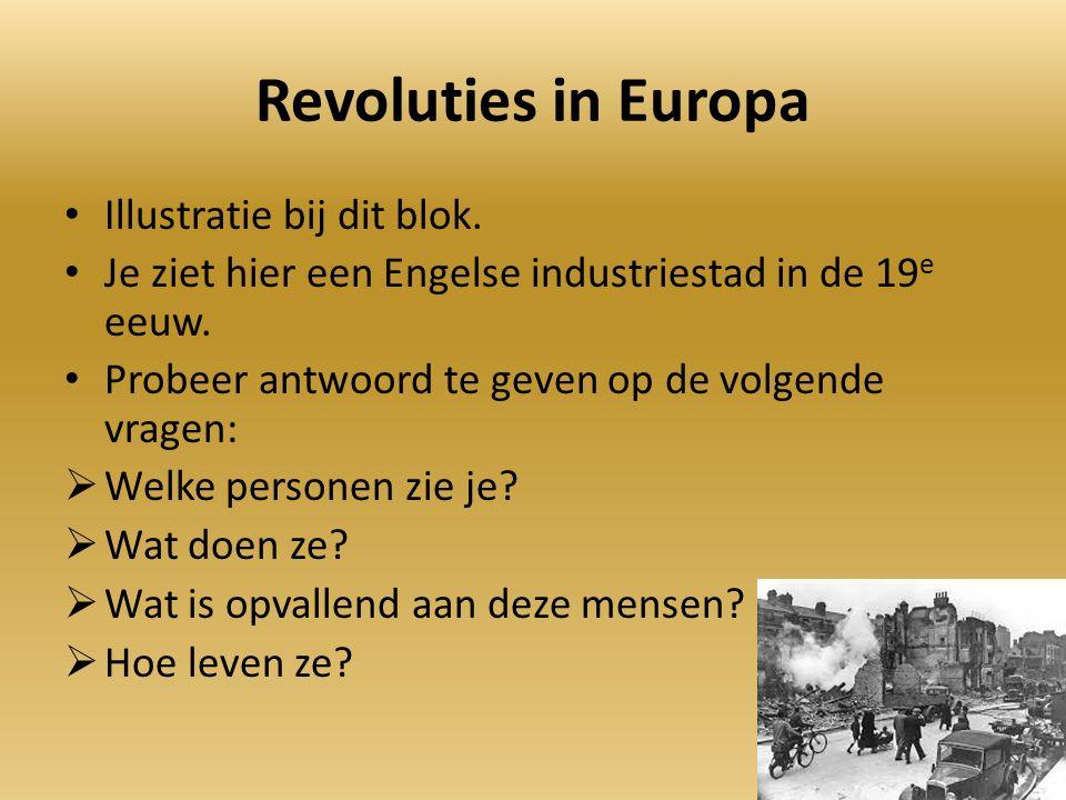 Revoluties in Europa Illustratie bij dit blok.