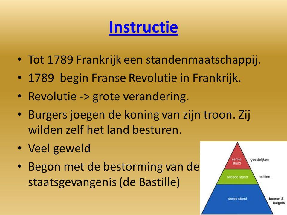 Instructie Tot 1789 Frankrijk een standenmaatschappij.
