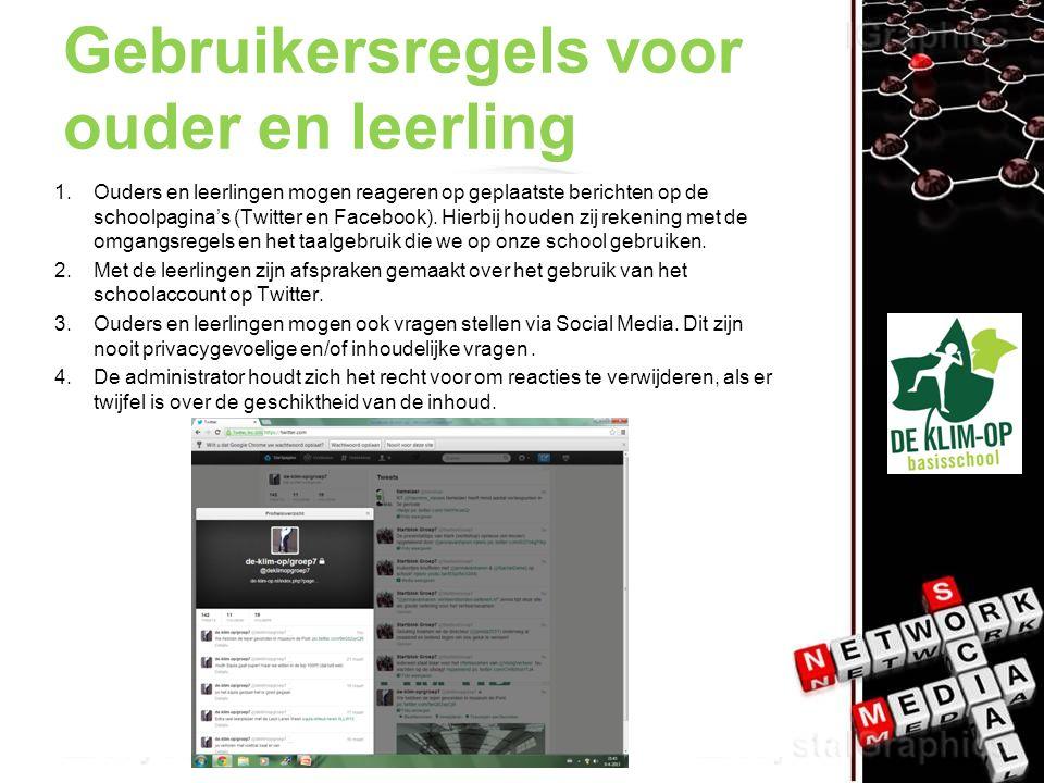 Gebruikersregels voor ouder en leerling 1.Ouders en leerlingen mogen reageren op geplaatste berichten op de schoolpagina's (Twitter en Facebook).