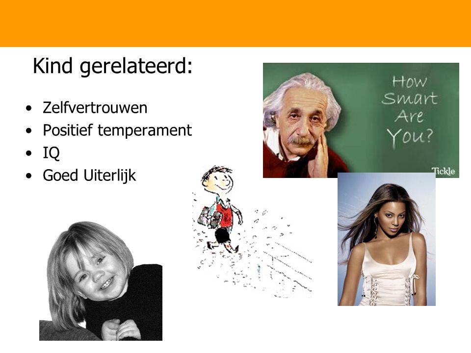 Kind gerelateerd: Zelfvertrouwen Positief temperament IQ Goed Uiterlijk