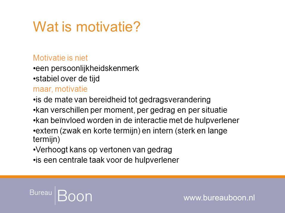 Wat is motivatie? Motivatie is niet een persoonlijkheidskenmerk stabiel over de tijd maar, motivatie is de mate van bereidheid tot gedragsverandering