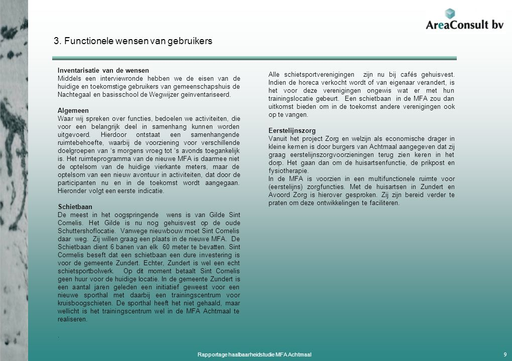 Architectonische uitgangspunten MFA Achtmaal 20 Rapportage haalbaarheidstudie MFA Achtmaal