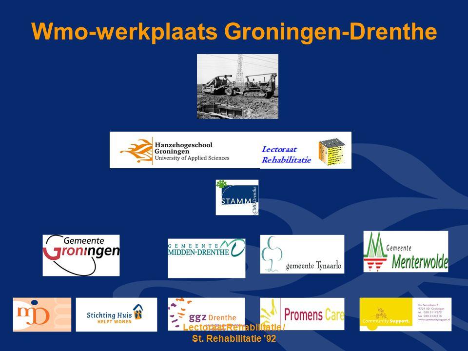 Wmo-werkplaats Groningen-Drenthe Lectoraat Rehabilitatie / St. Rehabilitatie 92