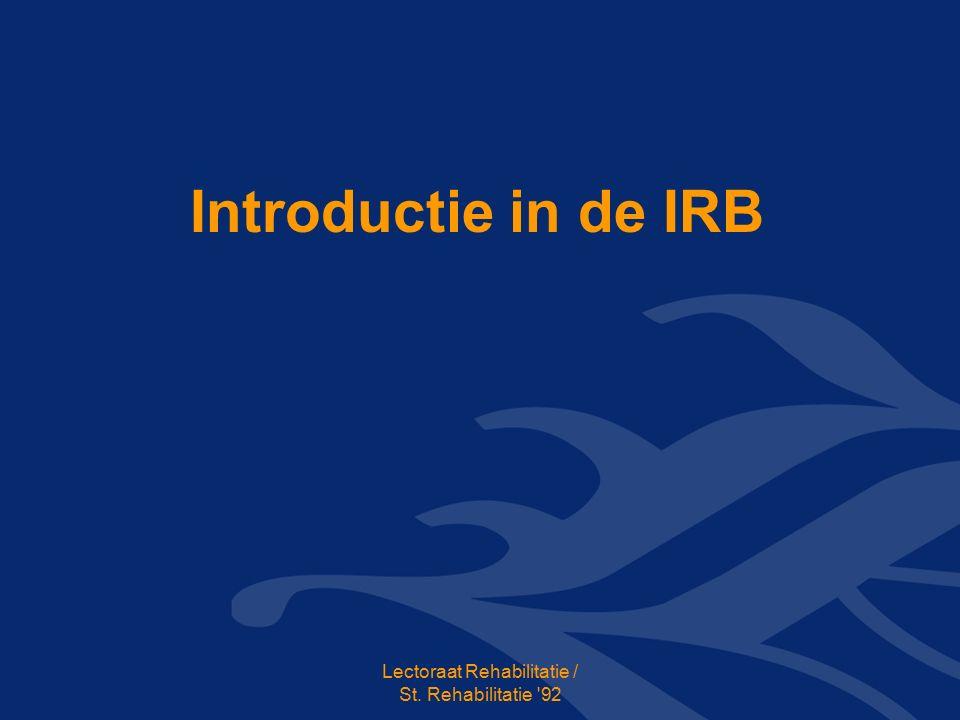 Introductie in de IRB Lectoraat Rehabilitatie / St. Rehabilitatie 92