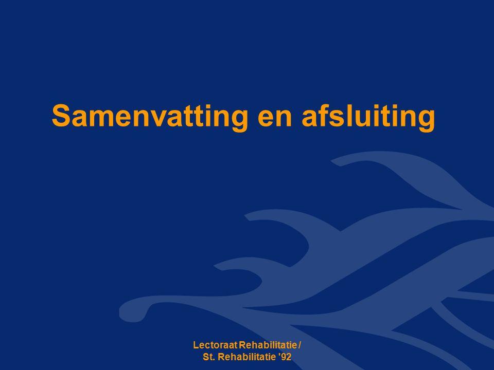 Samenvatting en afsluiting Lectoraat Rehabilitatie / St. Rehabilitatie 92