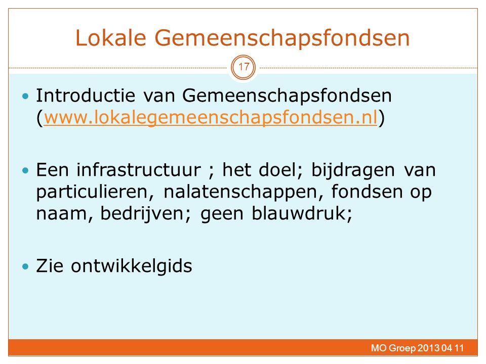 Lokale Gemeenschapsfondsen Introductie van Gemeenschapsfondsen (www.lokalegemeenschapsfondsen.nl)www.lokalegemeenschapsfondsen.nl Een infrastructuur ;