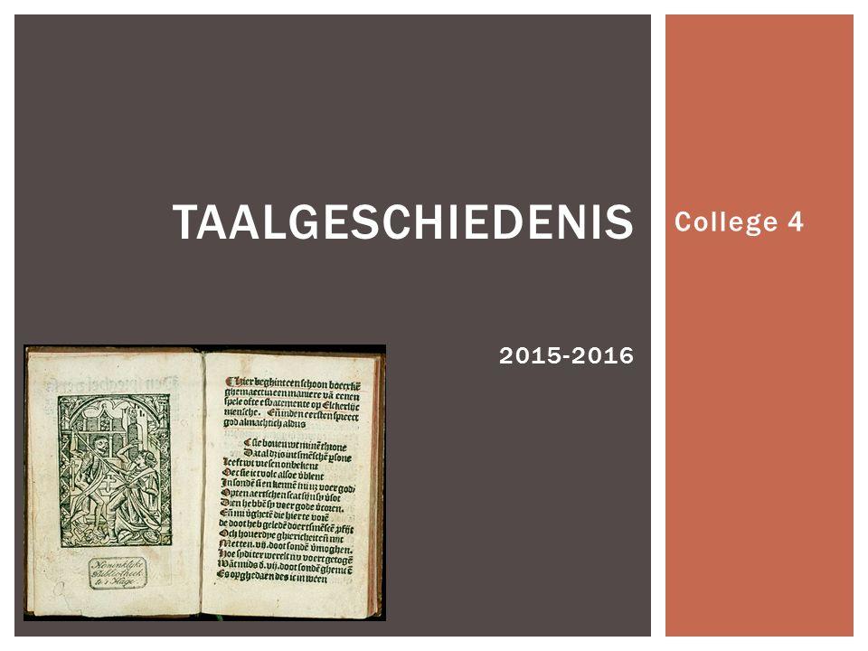 College 4 TAALGESCHIEDENIS 2015-2016