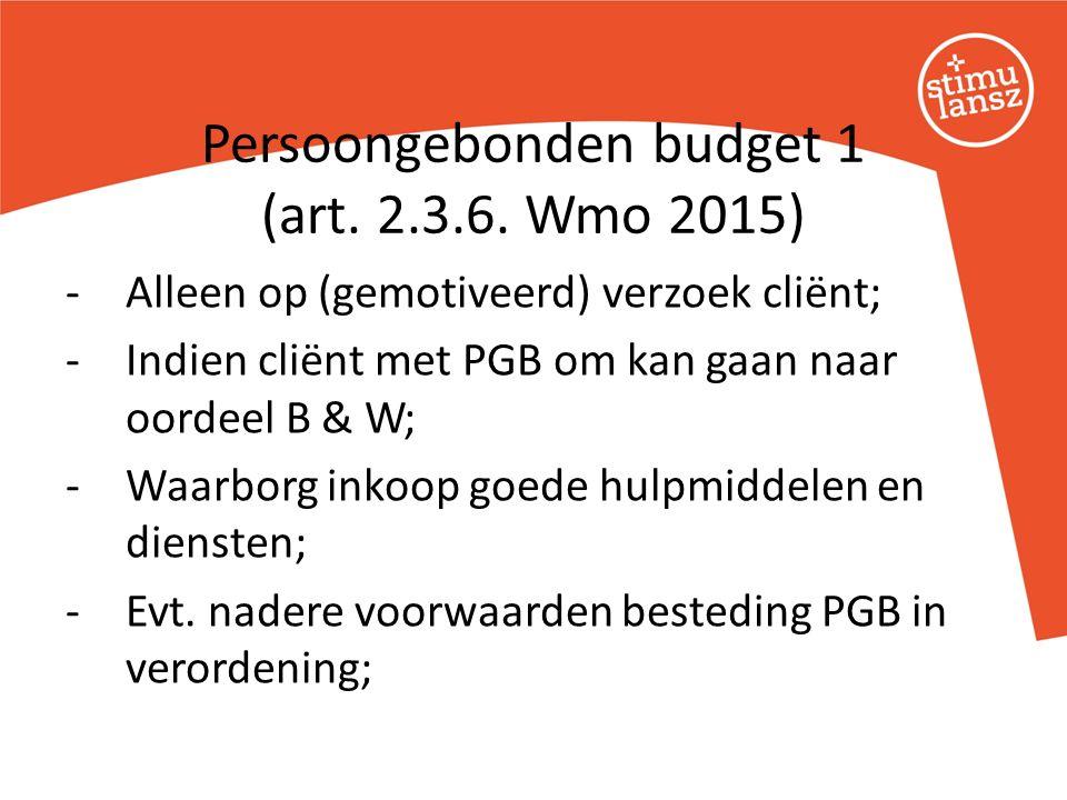 -Alleen op (gemotiveerd) verzoek cliënt; -Indien cliënt met PGB om kan gaan naar oordeel B & W; -Waarborg inkoop goede hulpmiddelen en diensten; -Evt.
