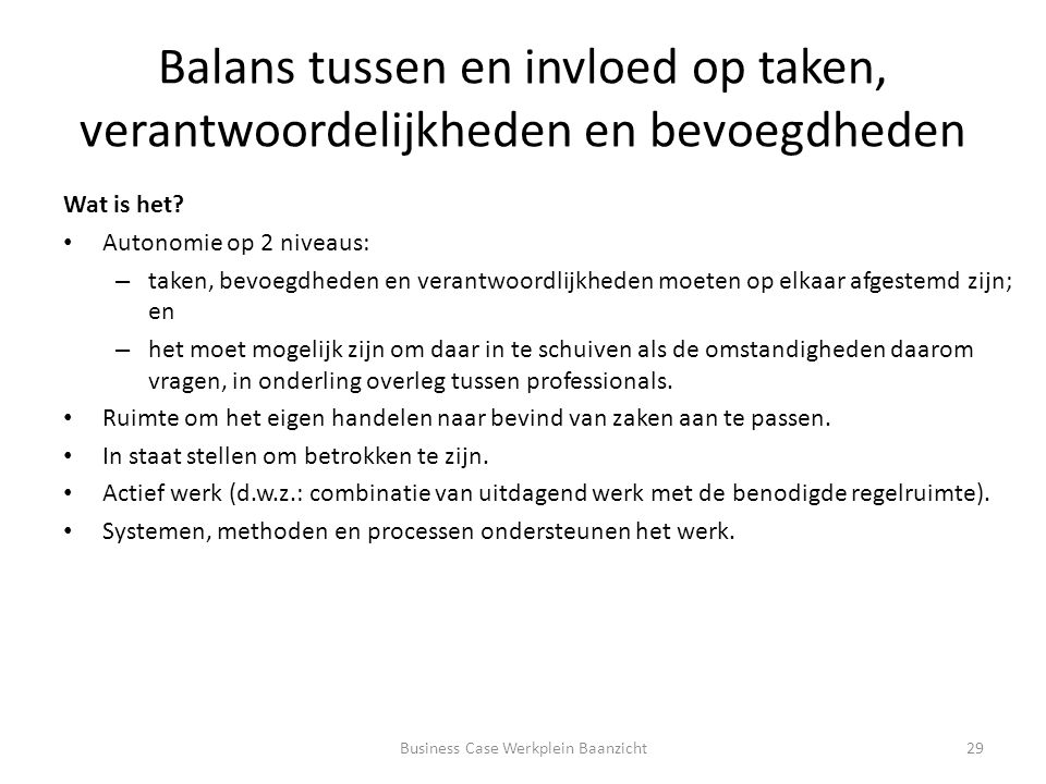 Balans tussen en invloed op taken, verantwoordelijkheden en bevoegdheden Wat is het.