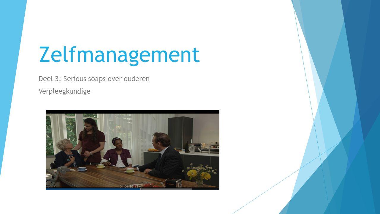 Inhoud 1.Wat is zelfmanagement 2. Zelfmanagement bij ouderen 3.