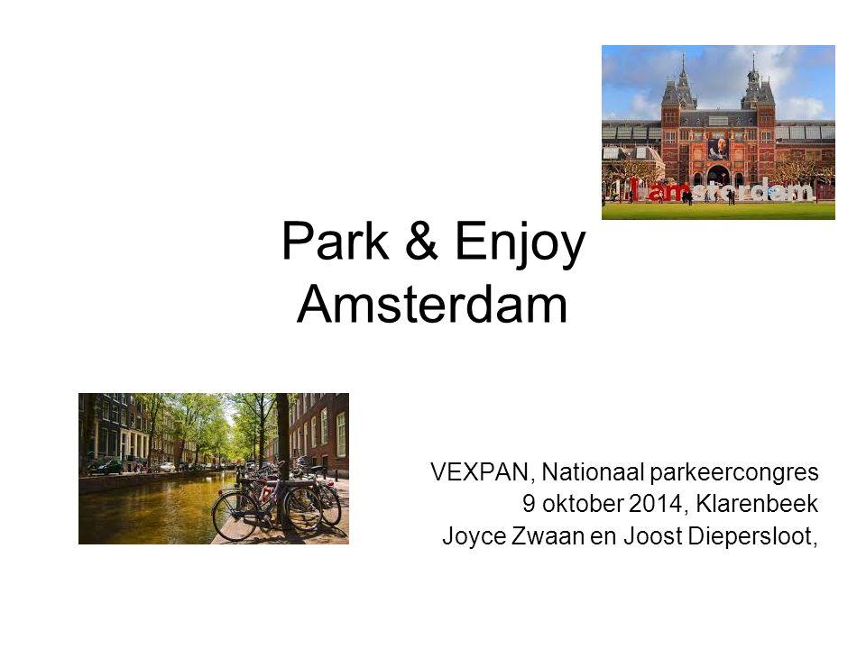 Park & Enjoy Amsterdam VEXPAN, Nationaal parkeercongres 9 oktober 2014, Klarenbeek Joyce Zwaan en Joost Diepersloot,